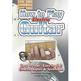 Hoe te spelen de gitaar - gemakkelijk te lezen. Gemakkelijk te spelen. Effecten - St