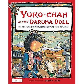 Yuko-Chan and the Daruma Doll by Sunny Seki - 9784805311875 Book