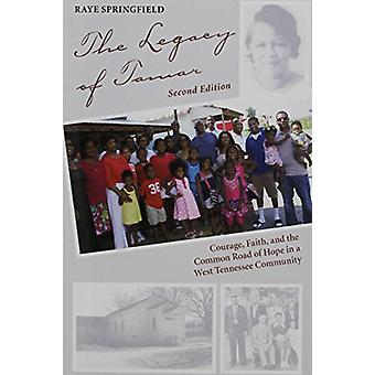 The Legacy of Tamar - Courage - Faith - and the Common Road of Hope in