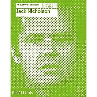Jack Nicholson - anatomie van een acteur van Beverly Walker - 9780714866680