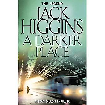 En mörkare plats (Sean Dillon serien, boken 16)