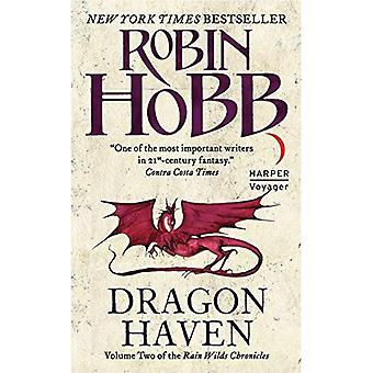 Dragon Haven: Volume Two of the Rain Wilds Chronicles