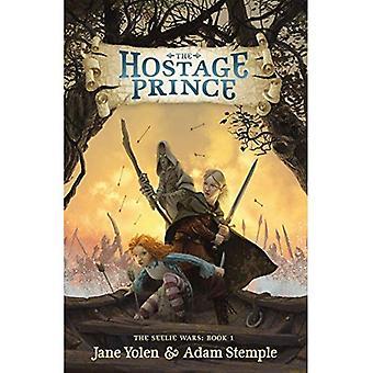 The Hostage Prince (Seelie Wars)