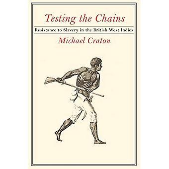 Testen die Ketten: Widerstand gegen die Sklaverei in den British West Indies