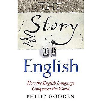 Het verhaal van het Engels: hoe de wereld in het Engels worden veroverd