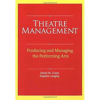 Gestão de teatro: Produzindo e gerenciando as artes cênicas