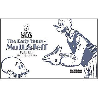 Forever Nuts: Classic Screwball Strips: the Early Years of  Mutt & Jeff  (Classic Screwball Strips)