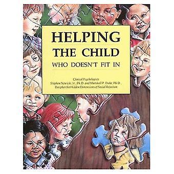 Att hjälpa barnet som inte passar i