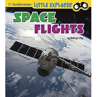 Raumflüge (Smithsonian kleiner Forscher: kleine Astronauten)
