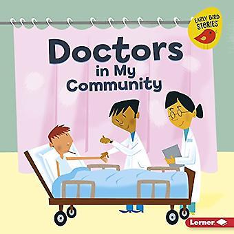 Lääkärit paikkakunnalla (Meet yhteisön Helper (Early Bird Stories (TM)))