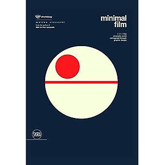 Minimal Film: The Universe of Cinema Reinterpreted Graphically