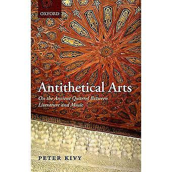 Modsætninger kunst på den gamle skænderi mellem litteratur og musik af Kivy & Peter