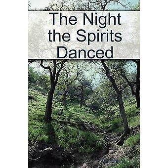 The Night the Spirits Danced by Hopkins & KC
