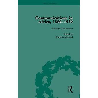 Communications in Africa 18801939 Volume 2 by Sunderland & David