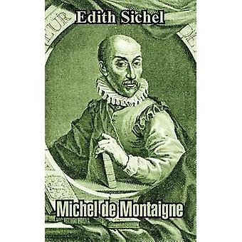 Michel de Montaigne door Sichel & Edith