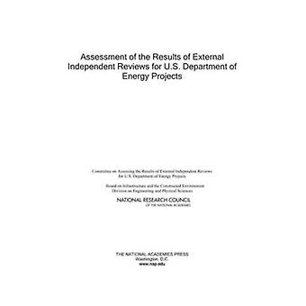 Assessment of the Results of External Independent Reviews for U.S. De