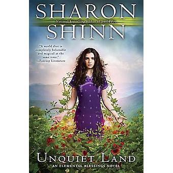 Unquiet Land by Sharon Shinn - 9780425277034 Book
