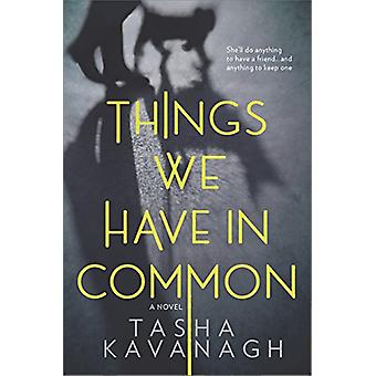 Things We Have in Common by Tasha Kavanagh - 9780778326854 Book