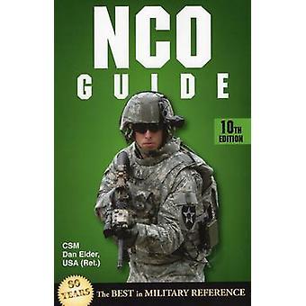 NCO Guide - 10th Edition by Dan Elder - 9780811714020 Book