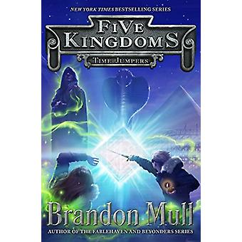 Time Jumpers by Brandon Mull - 9781442497122 Book