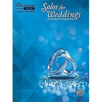 The Professional Pianist -- Solos for Weddings - 50 Advanced Arrangeme