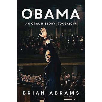Obama - An Oral History by Obama - An Oral History - 9781503951655 Book