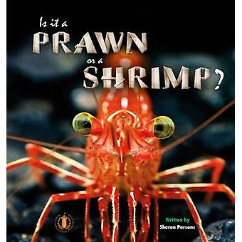 Is it a Prawn or a Shrimp? by Sharon Parsons - 9781776500765 Book