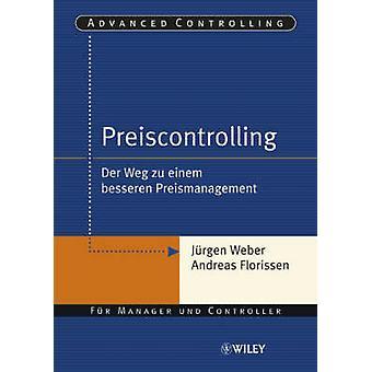 Preiscontrolling - Der Weg Zu Einem Besseren Preismanagement by Jurgen