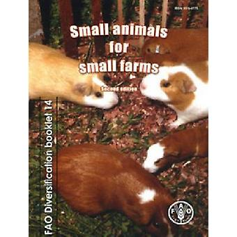 Small Animals for Small Farms (2nd ed) by Food and Agriculture Organi