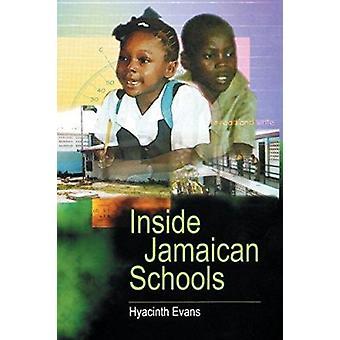 Inside Jamaican Schools by Hyacinth Evans - 9789766400972 Book