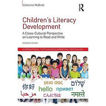Childrens Literacy Entwicklung von Catherine McBride