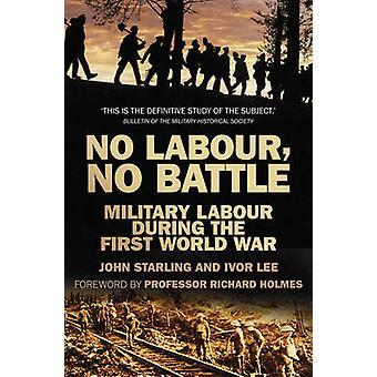 Ingen arbetskraft - ingen kamp - militära arbetskraft under första världskriget av