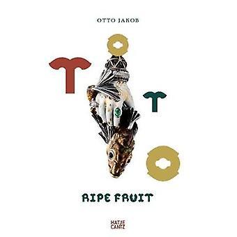 Otto Jakob - Ripe Fruit by Angelika Taschen - 9783775744942 Book