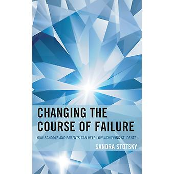 Changing the Course of Failure by Sandra Stotsky