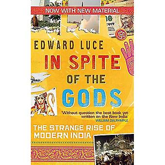 Mimo bogów: dziwny wzrost współczesnych Indii. Edward Luce