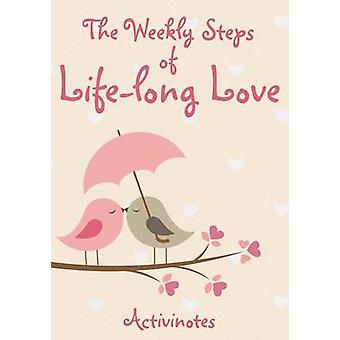 The Weekly Steps of Lifelong Love A 16month Engagement Diary by Activinotes