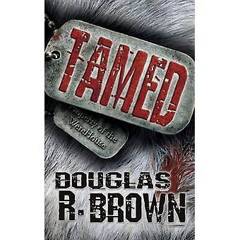 Tamed by Brown & Douglas R.