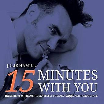 15 Minutes With You by Hamill & Julie