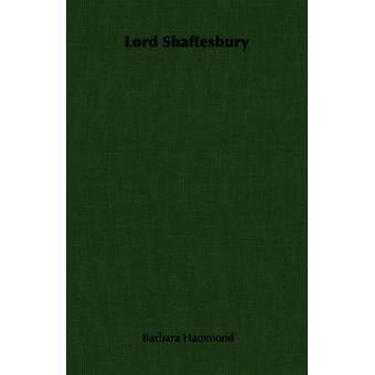 Lord Shaftesbury by Hammond &  Barbara