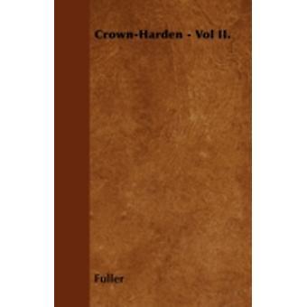 CrownHarden  Vol II. by Fuller