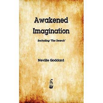 Awakened Imagination by Neville