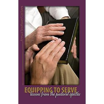 Equipping to Serve by Willcut & Samuel