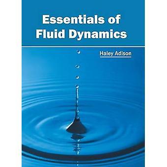 Essentials of Fluid Dynamics by Adison & Haley