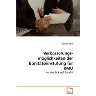 Verbesserungsmglichkeiten der             Bonittseinstufung fr KMU by Hlzl & Kerstin