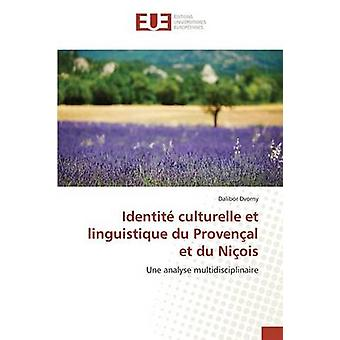 Identit culturelle et linguistique du Provenal et du Niois by Dvorny Dalibor