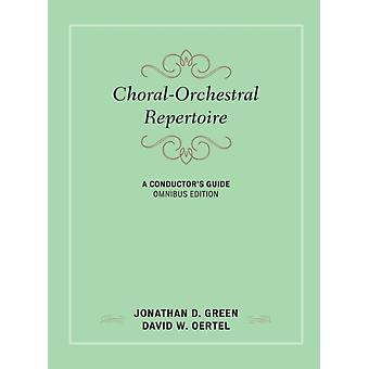 ChoralOrchestral Repertoire by Green & Jonathan