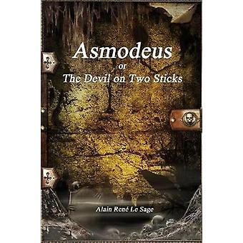Asmodeus or The Devil on Two Sticks by Le Sage & Alain Ren