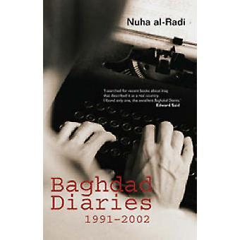 Baghdad Diaries 19912002 door Nuha al Radi