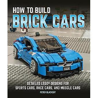 How to Build Brick Cars - Detailed LEGO Designs for Sports Cars - Race