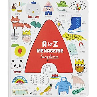 A to Z Menagerie by Suzy Ultman - 9781452177113 Book